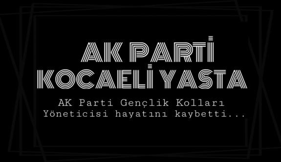 AK Partili Miraç Yılmaz hayatını kaybetti