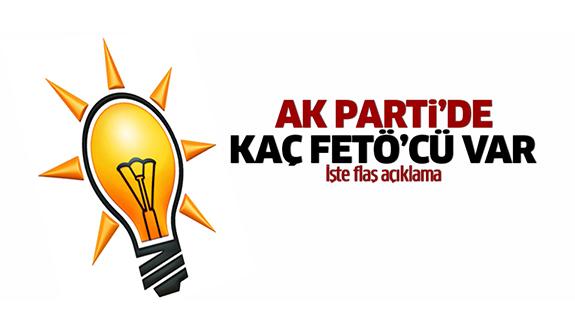 AK Parti'de kaç FETÖ'cü var?
