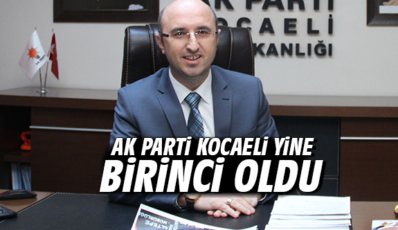 AK Parti Kocaeli yine birinci oldu