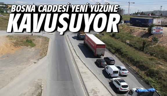 Bosna Caddesi yeni yüzüne kavuşuyor
