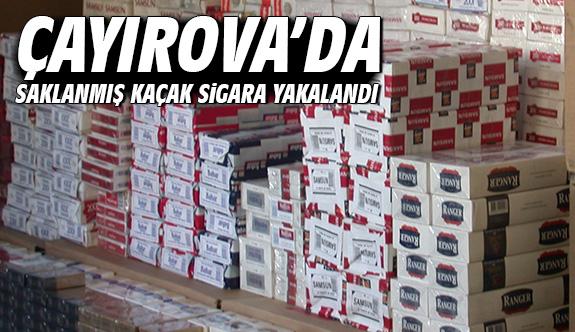 Çayırova'da saklanmış kaçak sigara yakalandı