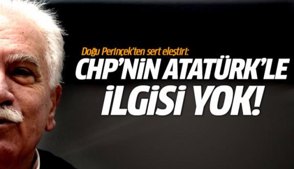 Doğu Perinçek: CHP'nin Atatürk'le bir ilgisi yok!
