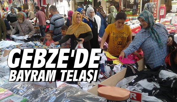 Gebze'de Bayram Telaşı