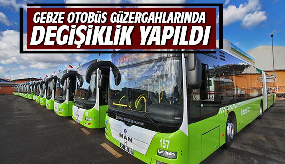 Gebze otobüs güzergahlarında değişiklik yapıldı