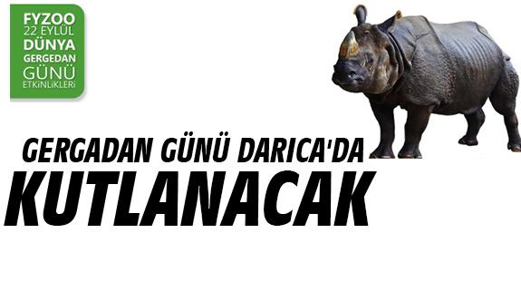 Gergadan günü Darıca'da kutlanacak