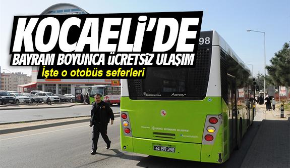 Kocaeli'de bayram boyunca ücretsiz ulaşım