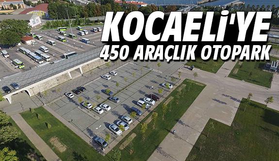 Kocaeli'ye 450 Araçlık Otopark