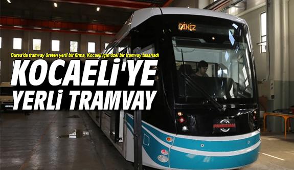 Kocaeli'ye yerli tramvay