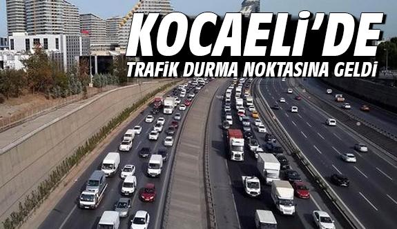 Kocaeli'de trafik durma noktasına geldi