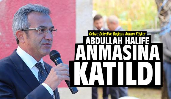 Köşker  Abdullah Halife anmasına katıldı