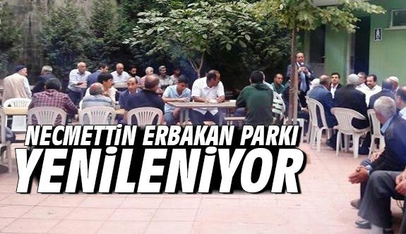 Necmettin Erbakan parkı yenileniyor