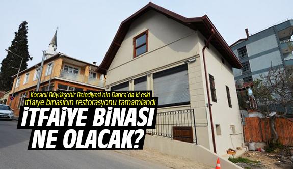 Restore edilen itfaiye binası ne olacak?