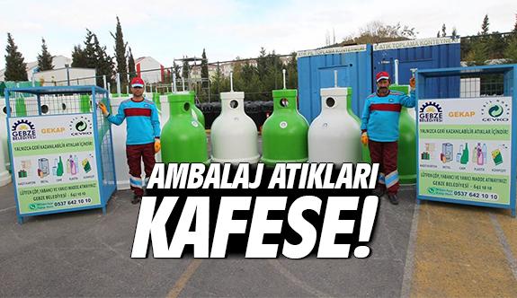 Ambalaj atıkları KAFESE!