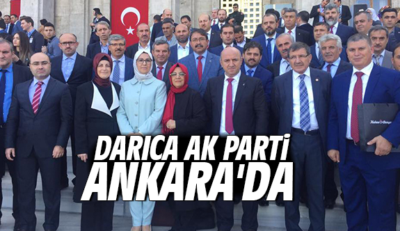 Darıca Ak Parti Ankara'da