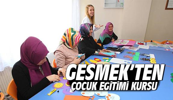 GESMEK'ten çocuk eğitimi kursu