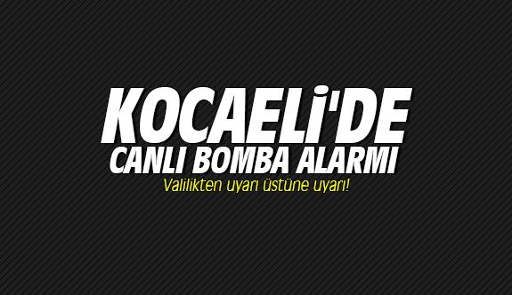 Kocaeli'de canlı bomba alarmı