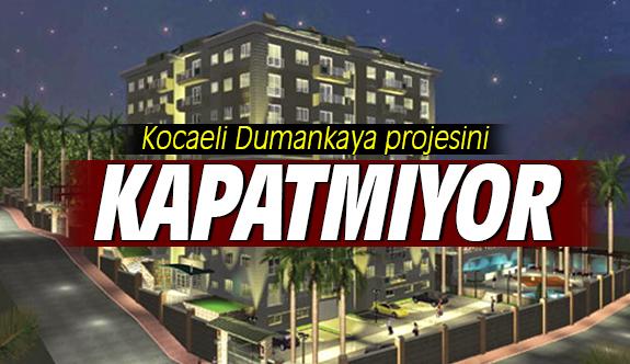 Kocaeli, 'Dumankaya projesini' kapatmıyor!