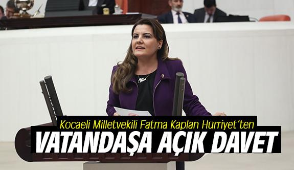 Milletvekili Hürriyet'ten Vatandaşa Açık Davet