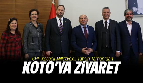 Milletvekili Tarhan'dan KOTO'ya ziyaret