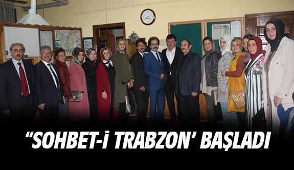 """""""SOHBET-İ TRABZON' başladı"""