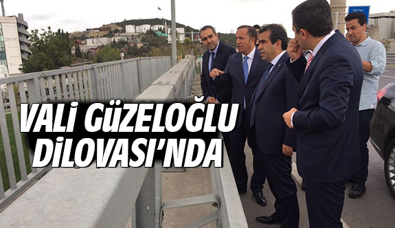 Vali Güzeloğlu Dilovası'nda