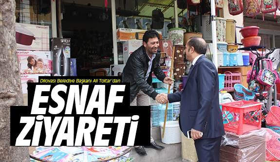 Başkan Toltar'dan Esnaf Ziyareti