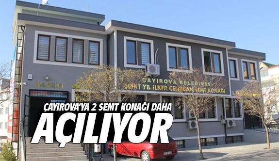 Çayırova'ya 2 Semt Konağı Daha Açılıyor