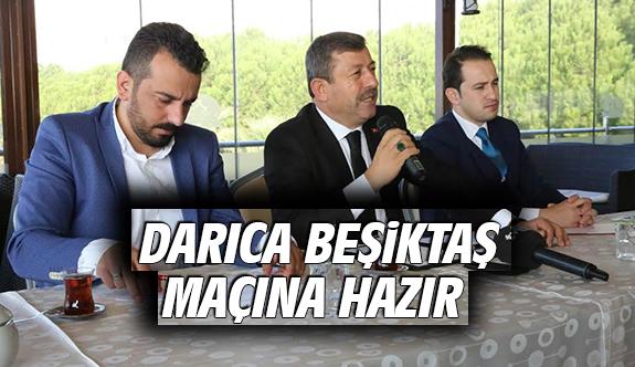 Darıca Beşiktaş Maçına Hazır