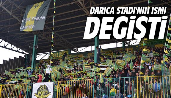 Darıca Stadı'nın ismi değişti