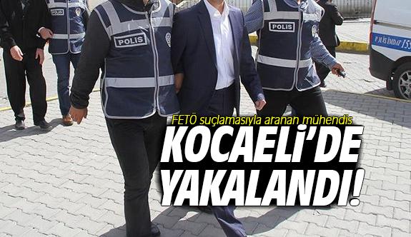 FETÖ suçlamasıyla aranan mühendis Kocaeli'de yakalandı