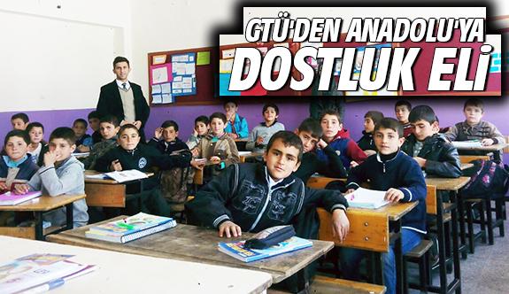GTÜ'DEN Anadolu'ya Dostluk Eli