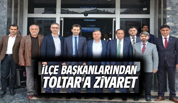 İlçe Başkanlarından Toltar'a Ziyaret