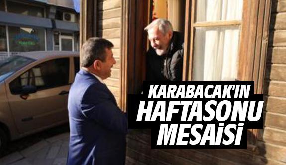Karabacak'ın Haftasonu Mesaisi