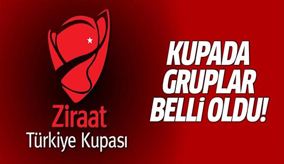 Türkiye Kupası grupları belli oldu