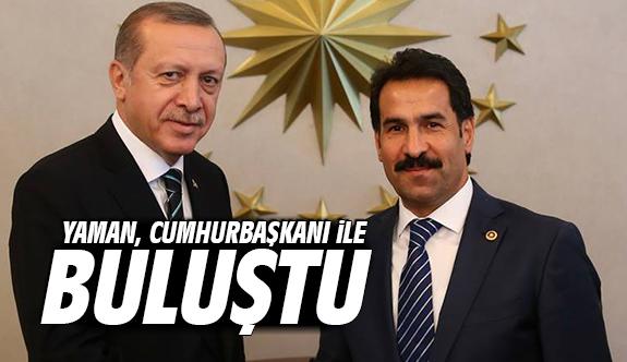 Yaman, Cumhurbaşkanı Erdoğan ile buluştu!