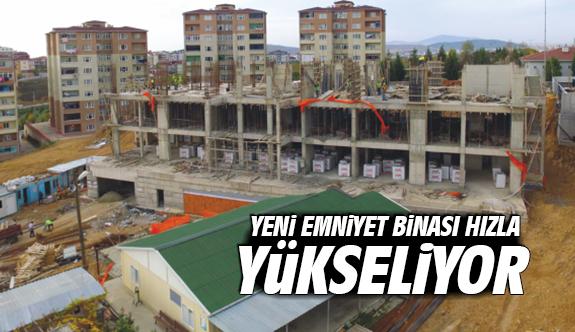 Yeni Emniyet Binası Hızla Yükseliyor