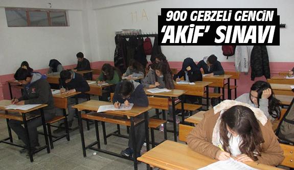 900 Gebzeli Gencin 'Akif' Sınavı