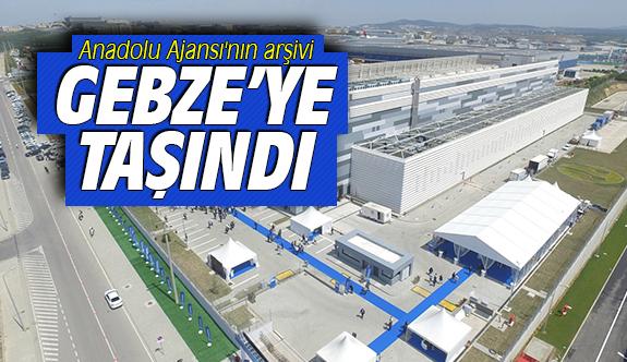 Anadolu Ajansı'nın arşivi Gebze'ye taşındı