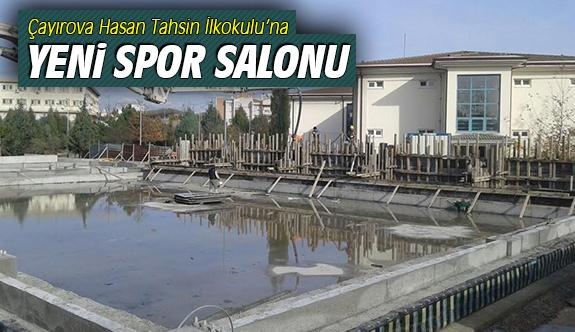 Çayırova Hasan Tahsin İlkokulu'na spor salonu inşa ediliyor
