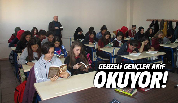 Gebzeli Gençler Akif Okuyor!