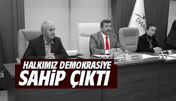 Halkımız Demokrasiye Sahip Çıktı