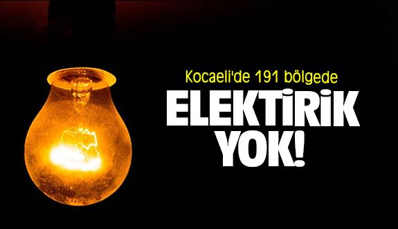 Kocaeli'de 191 bölgede elektrik yok