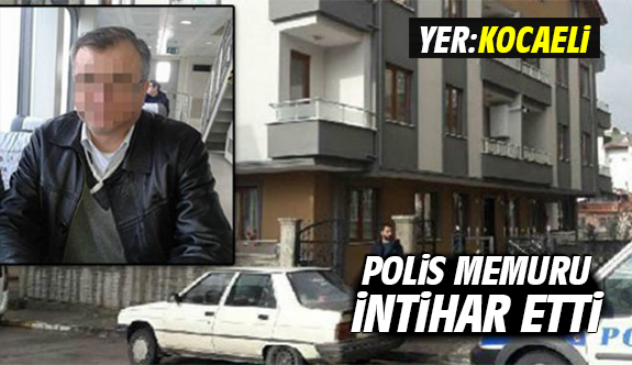 Kocaeli'de Polis İntihar Etti