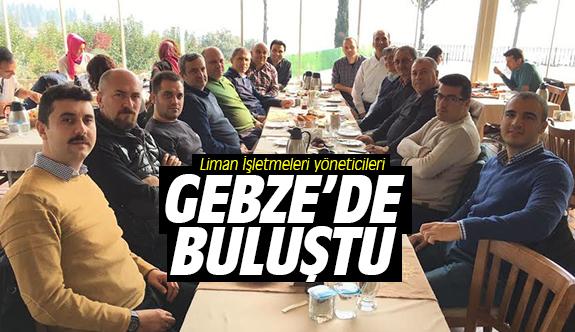 Liman İşletmeleri yöneticileri Gebze'de buluştu