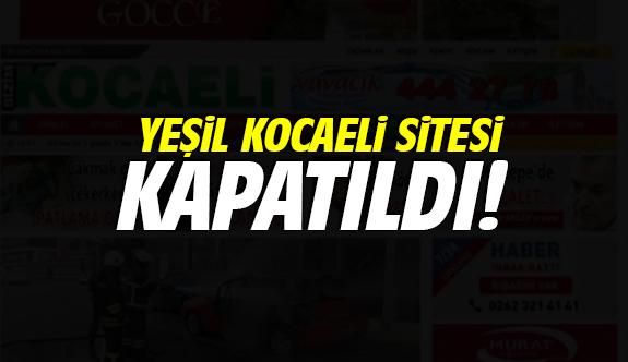 Yeşil Kocaeli sitesi kapatıldı
