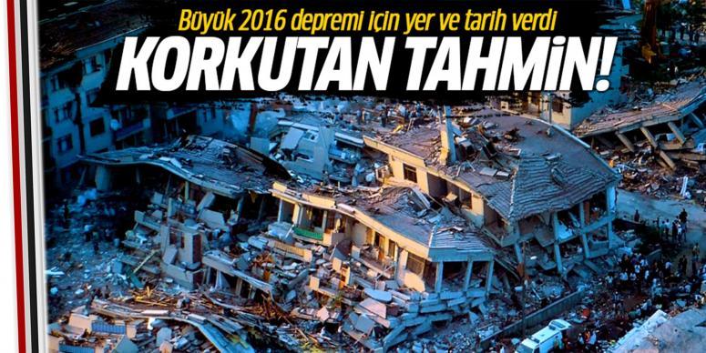 2016'da büyük bir deprem var!