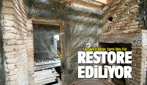 Albay Sami Bey Evi restore ediliyor