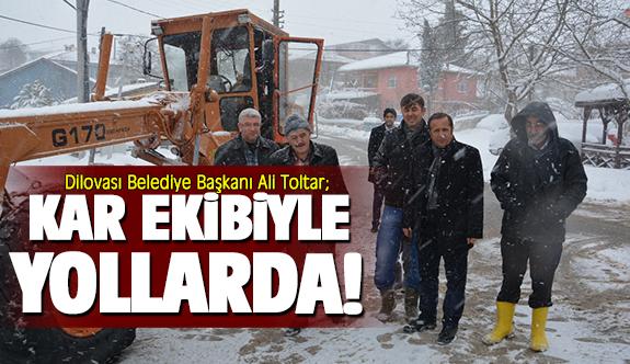 Başkan Toltar, kar ekibiyle yollarda