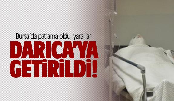 Bursa'da ki patlamada yaralılar Darıca'ya getirildi