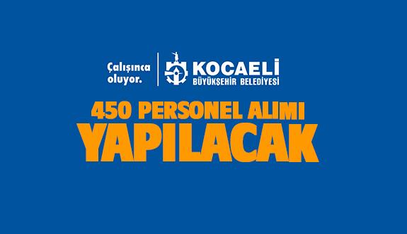 Büyükşehir 450 personel alımı yapılacak